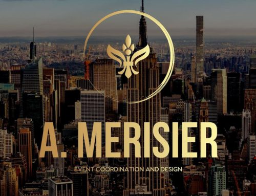 Welcome to A. MERISIER EVENTS Inaugural Blog Post!